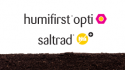 New Saltrad and Humifirst Opti, new products with Tradecorp's quality assurance