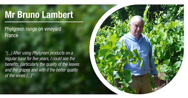 Mr. Bruno Lambert, from France, has tested Phylgreen range on vineyards
