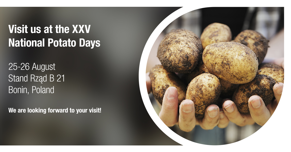 Visit us at the XXV National Potato Days!