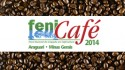 Visit us at FeniCafé 2014, in Araguari, Brazil