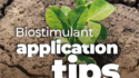 Get the most frombiostimulantswith these application tips